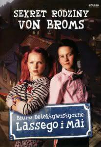 Plakat filmu Biuro detektywistyczne Lassego i Mai. Sekret rodziny von Broms