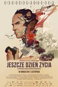 """Poster z filmu """"Jeszcze dzień życia"""""""